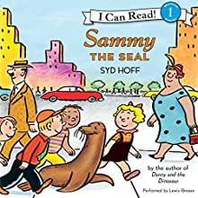 Sammy the Seal (       UNABRIDGED) by Syd Hoff Narrated by Lewis Grosso
