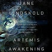 Artemis Awakening: Artemis, Book 1 | Jane Lindskold