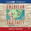 American Tall Tales Audiobook by Mary Pope Osborne Narrated by Scott Snively