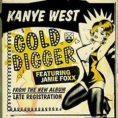 Kanye West -- Gold Digger