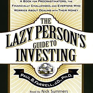 The Lazy Person's Guide to Investing | [Paul B. Farrell]