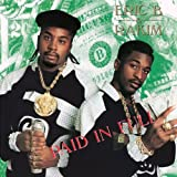 Paid in Full - Eric B. and Rakim