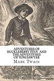 Mark Twain Adventures of Huckleberry Finn and The Adventures of Tom Sawyer