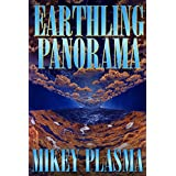 Earthling Panorama by Mikey Plasma  (Aug 7, 2014)