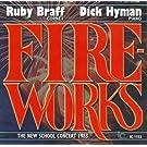 Ruby Braff & Dick Hyman - Fireworks