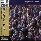 Elektrik by King Crimson (2006-07-26)