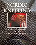 Nordic Knitting: Thirty-one Patterns in the Scandinavian Tradition