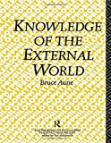 img - for Knowledge of the External World by Bruce Aune (1991-07-15) book / textbook / text book