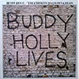 Buddy Holly/the Crickets 20 Golden Hits: Buddy Holly Lives. ~ Hollies