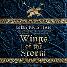 Wings of the Storm: The Rise of Sigurd, Book 3 | Livre audio Auteur(s) : Giles Kristian Narrateur(s) : Philip Stevens