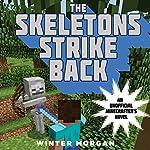 The Skeletons Strike Back | Winter Morgan