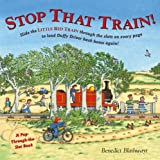 Stop That Train!: A Pop-Through-The-Slot Book