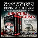 Unnatural Causes Audiobook by Gregg Olsen, Kevin Sullivan Narrated by Kevin Pierce