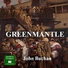 Greenmantle | Livre audio Auteur(s) : John Buchan Narrateur(s) : Peter Joyce