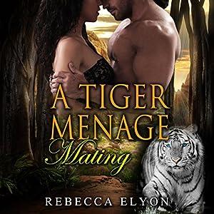A Tiger Menage Mating Audiobook