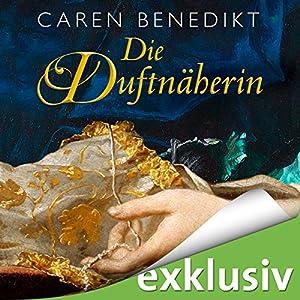Die Duftnäherin (Duftnäherin 1) Audiobook