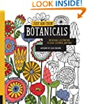 Just Add Color: Botanicals: 30 Origin...