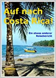 Auf nach Costa Rica! (German Edition)