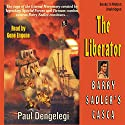 Casca:The Liberator: Casca Series #23 (       UNABRIDGED) by Paul Dengelegi Narrated by Gene Engene
