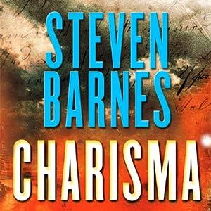 Charisma | [Steven Barnes]