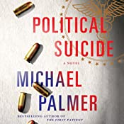 Political Suicide | [Michael Palmer]