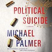 Political Suicide | [Michael Palmer]