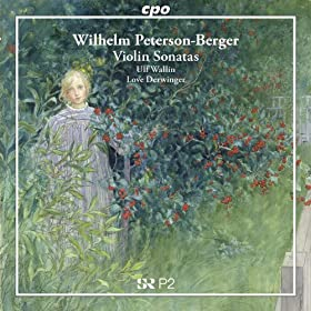 Peterson-Berger: Violin Sonatas