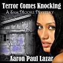 Terror Comes Knocking Audiobook by Aaron Paul Lazar Narrated by Robert King Ross