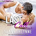 Last Call: Heat Wave Novel 2, Volume 2 (       UNABRIDGED) by Alannah Lynne Narrated by Holly Adams