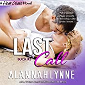 Last Call: Heat Wave Novel 2, Volume 2 | Alannah Lynne