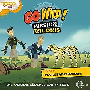 Das Gepardenrennen (Go Wild - Mission Wildnis 8) Hörspiel