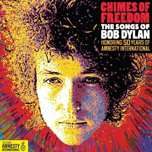 VA – Chimes of Freedom: The Songs of Bob Dylan Honoring 50 Years of Amnesty International (2012) [FLAC]