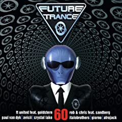 Future Trance Vol. 60 [+digital booklet]