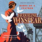 Birds of a Feather (       ABRIDGED) by Jacqueline Winspear Narrated by Emilia Fox