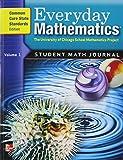 Everyday Mathematics, Grade 5: Student Math Journal, Common Core State Standards Edition, Vol  1