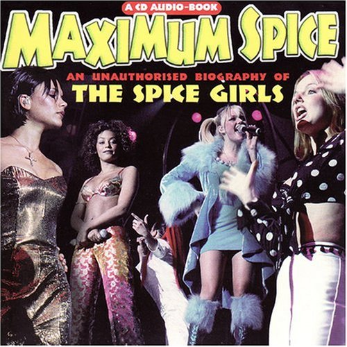 Spice Girls - Maximum Audio Biography: Spice Girls - Zortam Music