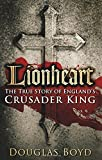 img - for Lionheart: The True Story of England's Crusader King book / textbook / text book