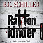 Rattenkinder (Tony Braun 5) | B. C. Schiller