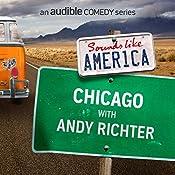 Ep. 5: Chicago with Andy Richter | Andy Richter, Dan Savage, Rachel Dratch, Megan Mullally, Marina Franklin, Mike Lebovitz, Matt Besser, Martin Morrow, Danny Kallas