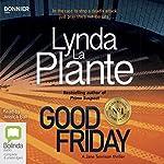 Good Friday: Tennison, Book 3 | Lynda La Plante