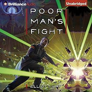 Poor Man's Fight: Poor Man's Fight, Book 1 Audiobook