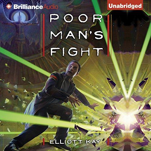 Poor Man's Fight [1-2] - Elliott Kay