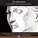 The Bridesmaid: A Novel of Suspense (       UNABRIDGED) by Ruth Rendell Narrated by Barbara Rosenblat