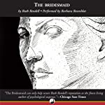 The Bridesmaid: A Novel of Suspense | Ruth Rendell