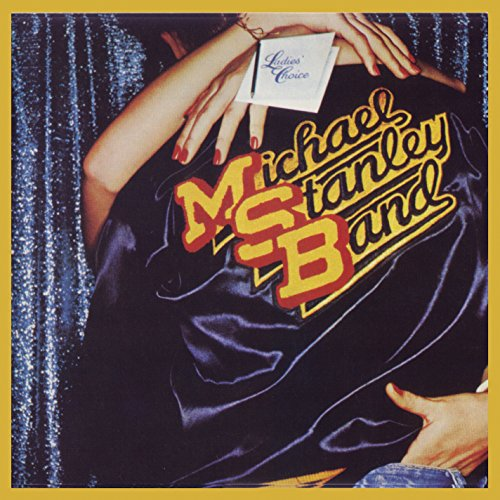 Band: Ladies' Choice (Remastered) by Michael Stanley