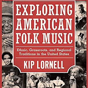 Exploring American Folk Music Audiobook