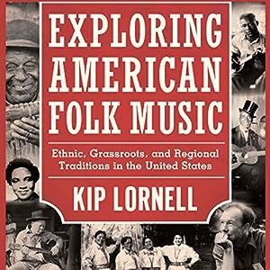 Exploring American Folk Music Audiobook