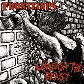 Frontlines  - Unleash The Beast (2011)