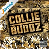 Collie Buddz [Explicit]