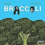 Broccoli [Explicit]